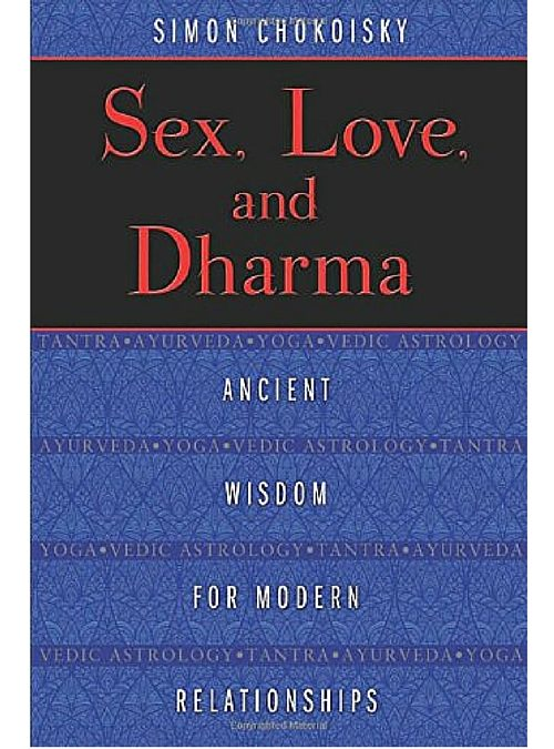 Sex, Love & Dharma by Simon Chokoisky