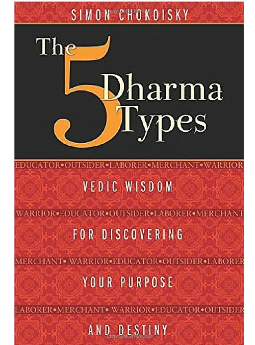 The 5 Dharma Types by Simon Chokoisky