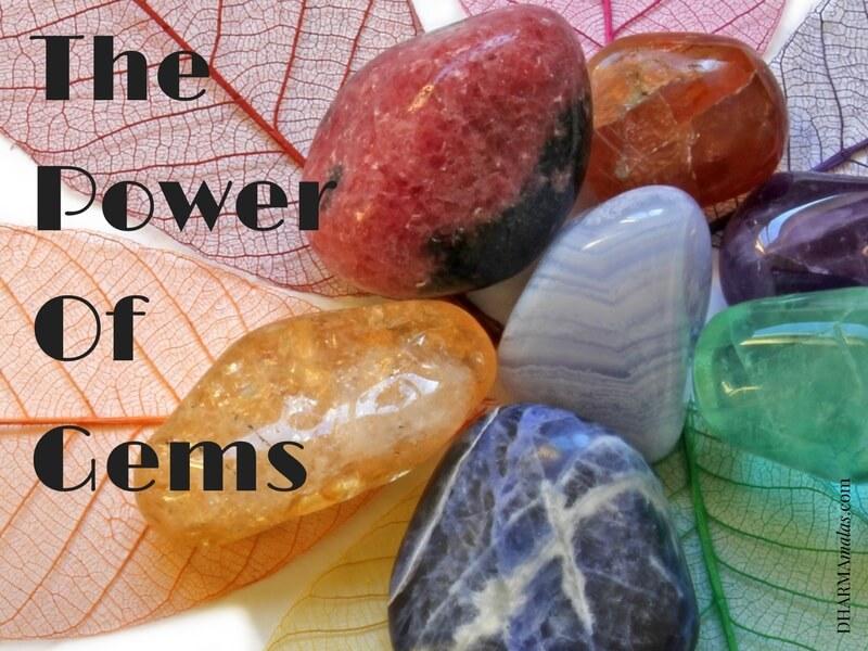 The Power Of Gems | DharmaMalas.com